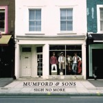 Mumford and Sons - le sigh no more